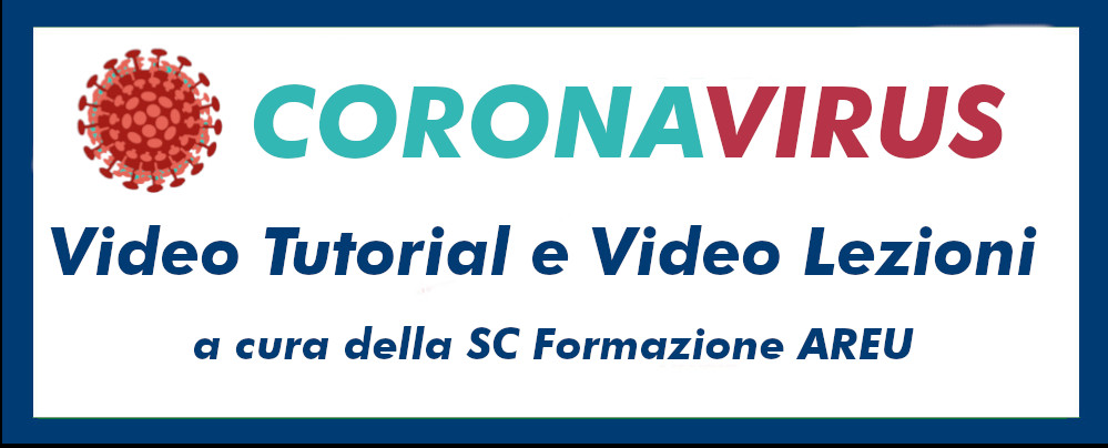 Coronavirus Video Tutorial e Video Lezioni